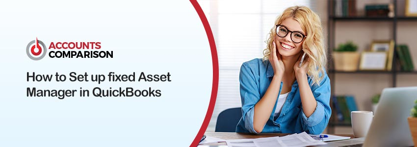 Set up fixed Asset Manager in QuickBooks