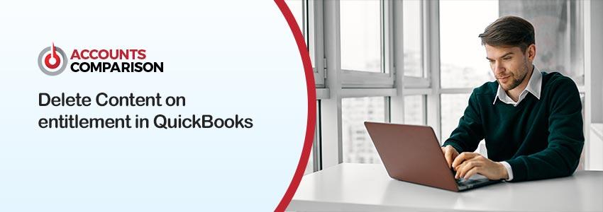 Delete Content on Entitlement in QuickBooks