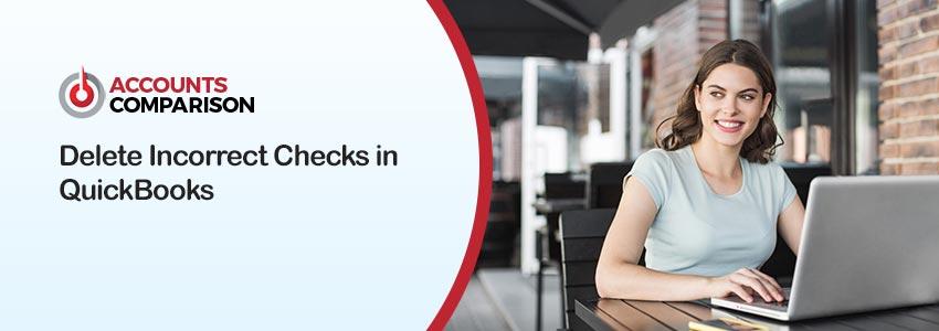 Delete Incorrect Checks in QuickBooks