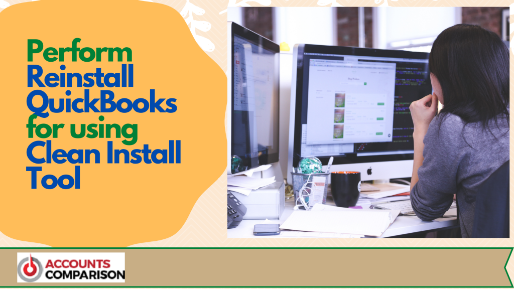 Reinstall QuickBooks using Clean Install Tool