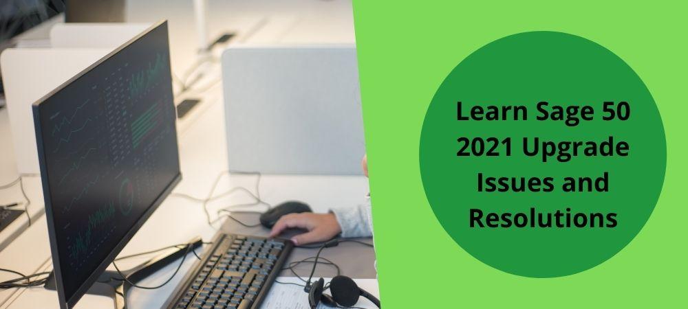 Sage 50 2021 Upgrade